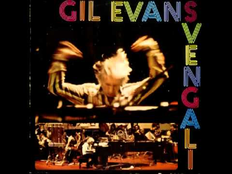 Gil Evans - Svengali - 02 Blues in Orbit
