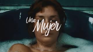 UNA MUJER (A WOMAN) TRAILER