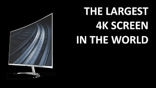 The largest curved 4K screen in the world