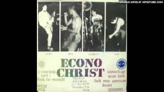 Econochrist - Fuck Your American Dream