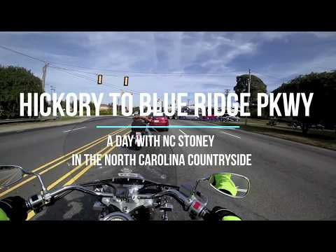 Ride from Hickory, NC to Blue Ridge Parkway