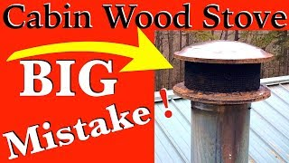 Wood Stove Chimney Pipe Installation Gone WRONG  with Bird Guard Vent Cover