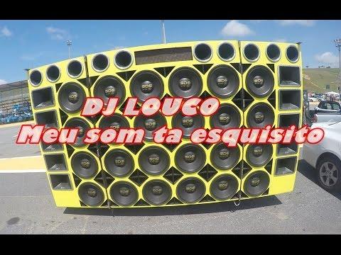 DJ Louco- O meu som ta esquisito (minasparedoes.com)