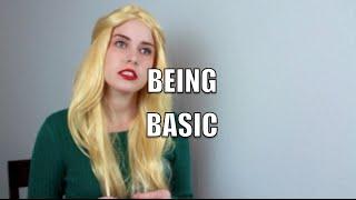 Being Basic