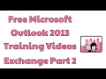 Microsoft Outlook 2013 Training Videos Exchange Part 2