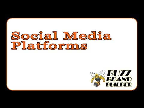 Buzz Brand Builder - Social Media Platforms We Work With