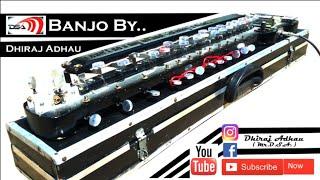O Mere Dil Ke Chain Electronic Banjo Cover||Sanam||By Dhiraj Adhau||( Mŕ.Đ.Š.Ã )