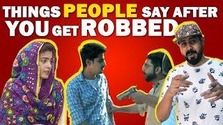 Things People Say After You Get Robbed | Bekaar Films | Comedy Skit