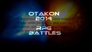 Otakon 2014 RPG Battle Intro | A Call To Arms