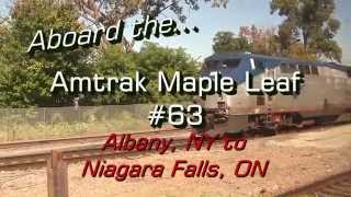 HD: Aboard the Amtrak Maple Leaf #63 - Albany, NY to Niagara Falls, ON - 09-17-14