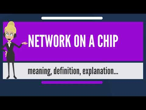 What is NETWORK ON A CHIP? What does NETWORK ON A CHIP mean? NETWORK ON A CHIP meaning