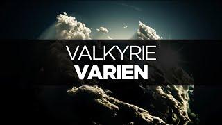 [LYRICS] Varien - Valkyrie (ft. Laura Brehm)