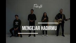 Mengejar hadirMu (Cover) by Filakustik