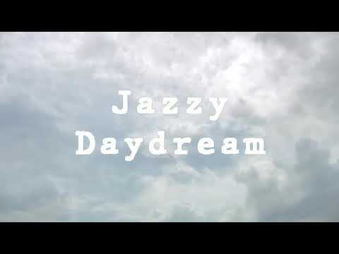 Jazzy Daydream [Jazz hop / lofi / Instrumental / Chill Hop]