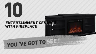Entertainment Centers With Fireplace // New & Popular 2017