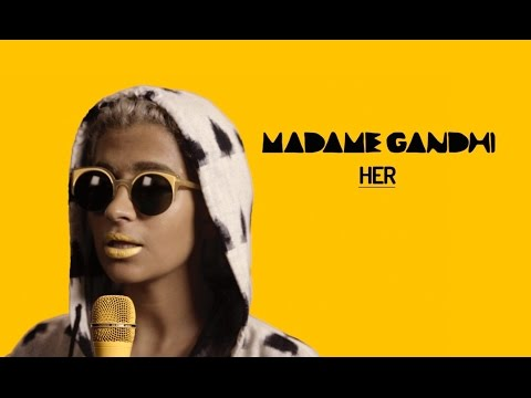 Madame Gandhi - Her (OFFICIAL MUSIC VIDEO)