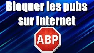 [TUTO] Bloquer les publicités sur Internet avec AdBlock Plus.