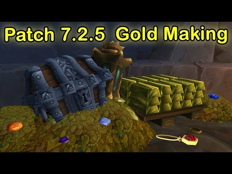 Wow Legion Gold Making Patch 7.2.5 Discussion |WoW Gold Guide 7.2.5 | Auction House Gold Guide 7.2.5