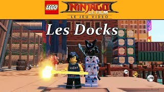 LEGO NINJAGO LE FILM - Les Docks [Mode Libre]
