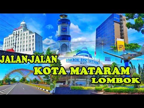 Jalan-jalan Ke Kota Mataram Lombok Ibu Kota Nusa Tenggara Barat 2021