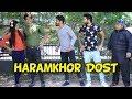 HARAMKHOR DOST KI DOSTI -   BakLol Video  