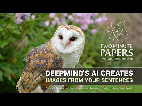 DeepMind's AI Creates Images From Your Sentences | Two Minute Papers #163