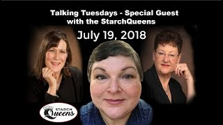 Talking Tuesday Q & A with the Starch Queens - Special Guest - Kathy Anderson 7-10-18
