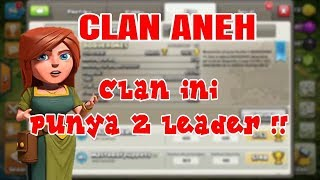 wow !!clan unik dengan 2 leader | akun unik & clan aneh Clash of clans