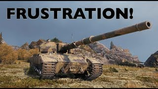 WOT - Frustration! | World of Tanks