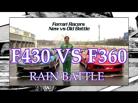 FERRARI F430 VS F360 ● RAIN BATTLE