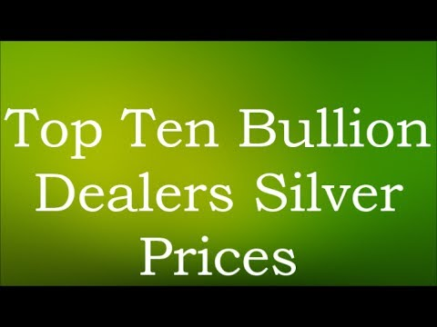 Top Ten Bullion Dealers Silver Prices 2 July 2017