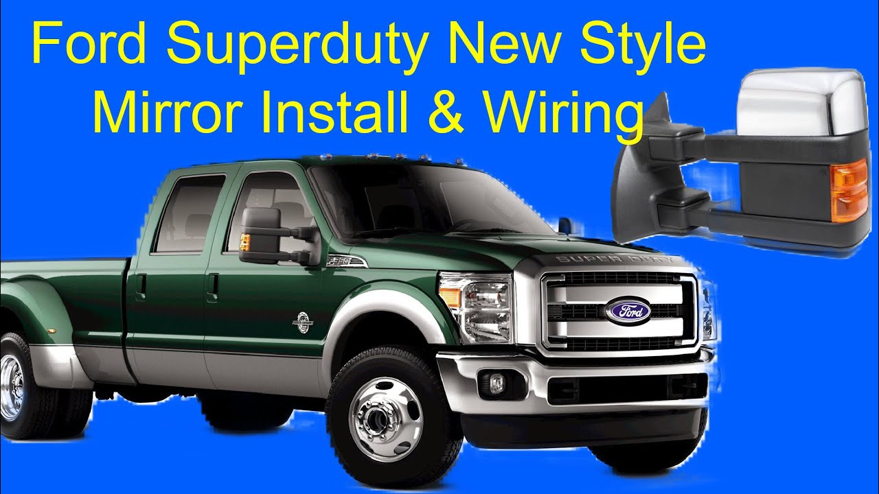 ford superduty new style mirror install and wiring