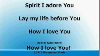 Father I Adore You Worship and Praise Songs with Lyrics