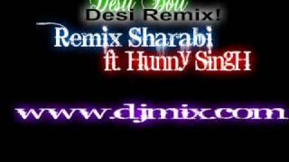Desii Boii Remix Sharabi ft Huny singh