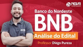 Concurso Banco do Nordeste (BNB) - Análise do Edital