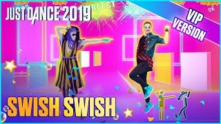 Just Dance 2019: Swish Swish (VIP Alternate) | Umutcan Gameplay [US]