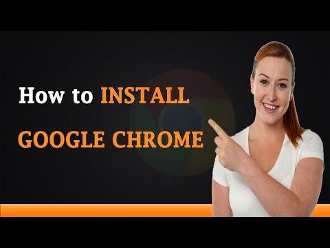 How to Install Google Chrome Browser