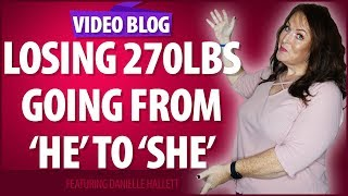 How I lost 270lbs (15 stone) and went from 'he' to 'she'.