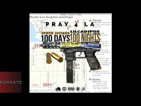 Spiffie Luciano x  LilCadiPGE - 100 Days 100 Nights [New 2015]
