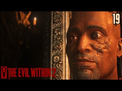 THEODORE - The Evil Within 2 Gameplay 19 - Gameplay Walkthrough
