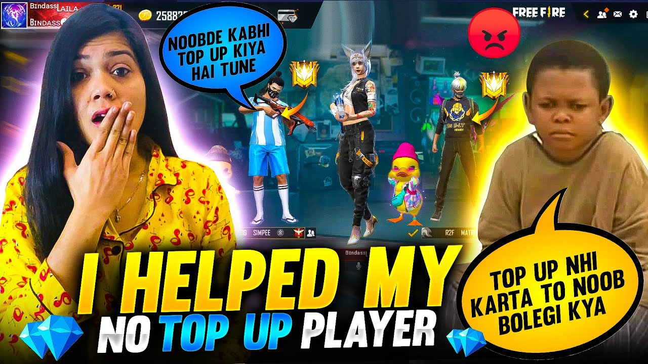 I Helped My No Top up Subscriber || Garena Free Fire || Bindass Laila