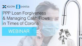 PPP Loan Forgiveness & Managing Cash Flows in Times of Corona (Webinar)