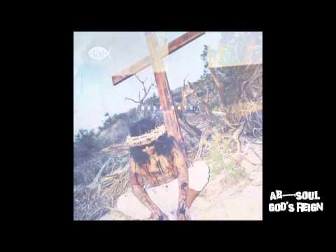 AbSoul feat SZA  Gods Reign