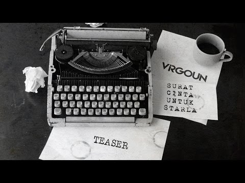 Virgoun - Surat Cinta Untuk Starla (Teaser)
