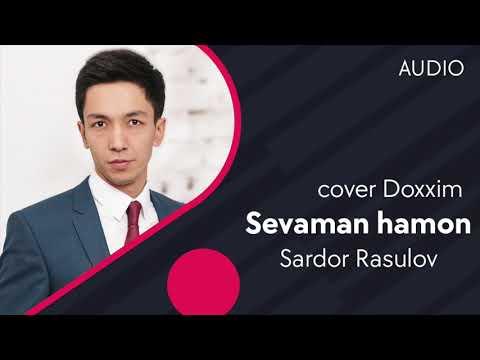 Sardor Rasulov - Sevaman Hamon