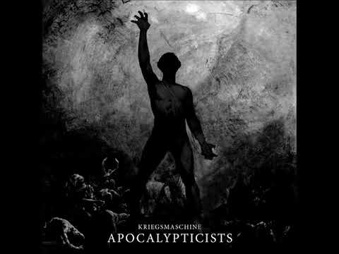 Kriegsmaschine Apocalypticists Full Album 2018