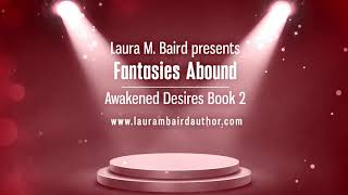Fantasies Abound - Awakened Desires Book 2