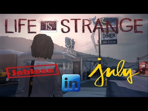 Jobless in July | Life is Strange | Episode 6