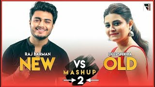 New Vs Old Mashup 2 | 20 songs on 1 beat | Deepshikha Raina & Raj Barman