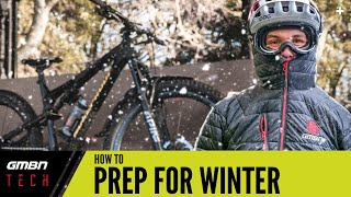 How To Prepare Your Mountain Bike For Winter | Riding In Cold & Wet Conditions